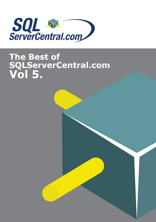 The Best of SQL Server Central Vol 5 eBook Download