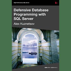 Defensive Database Programming with SQL Server Free eBook Download