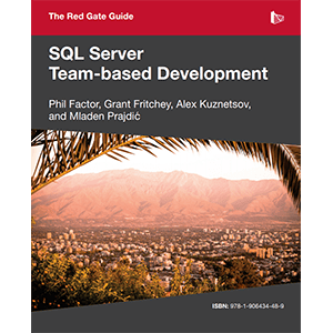 The Redgate Guide to SQL Server Team-Based Development eBook Download