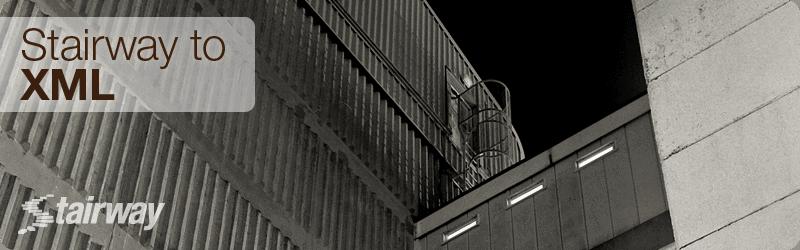 Stairway to XML