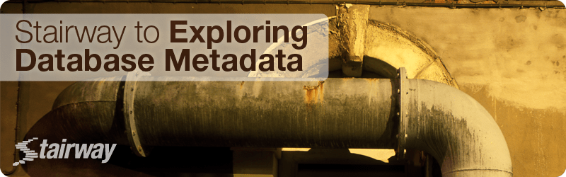 Stairway to Exploring Database Metadata