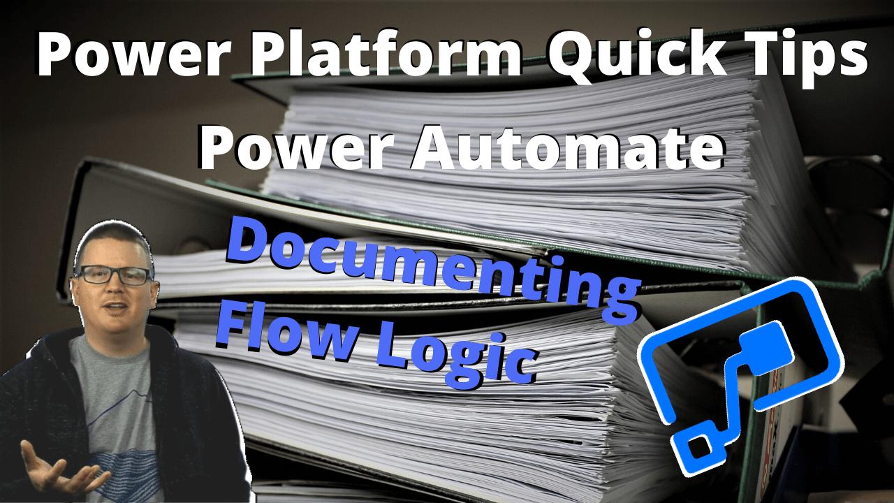 Power-platform-quick-tips-03-power-automate-documenting-flow-logic