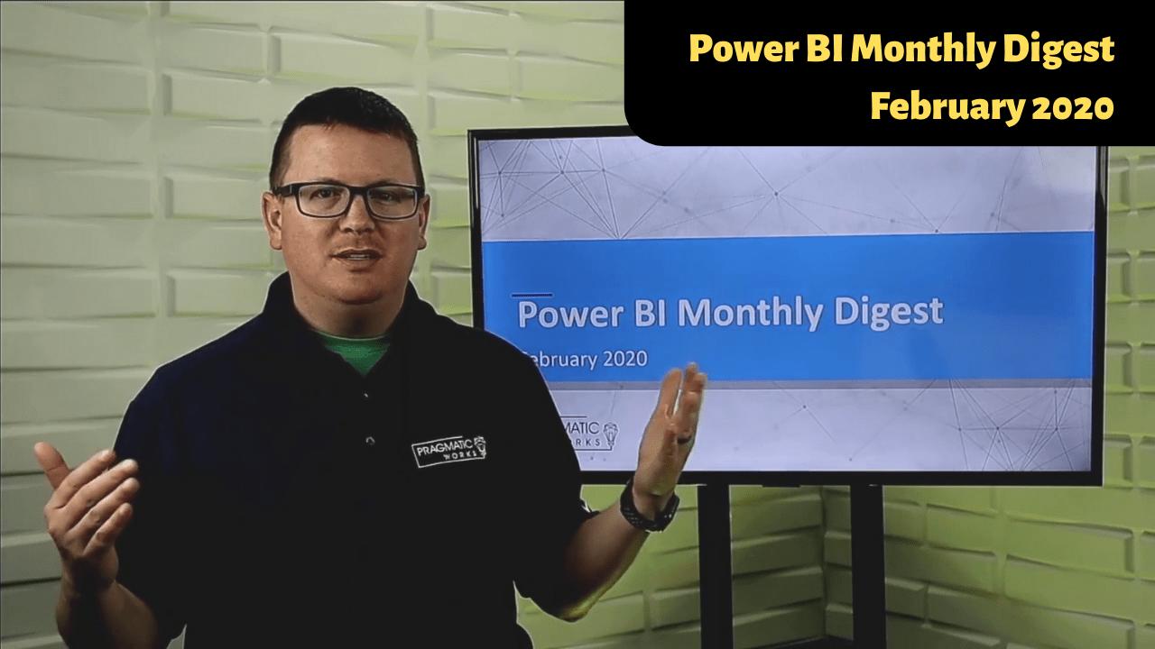 power-bi-monthly-digest-feb-2020
