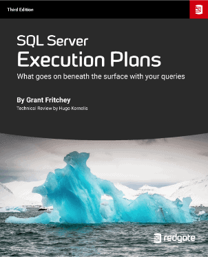 SQL Server Execution Plans eBook, Third Edition, by Grant Fritchey