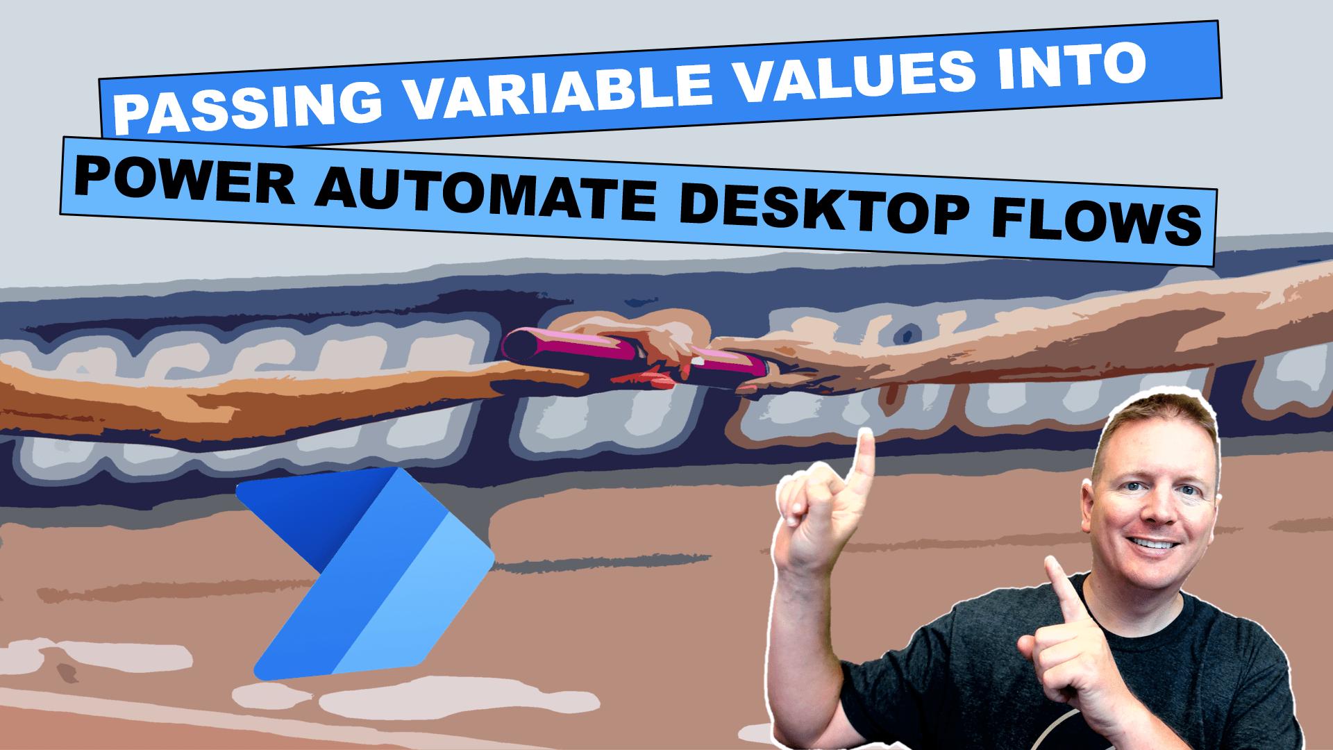 passing-variables-into-desktop-flows