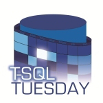 T-SQL Tuesday 90